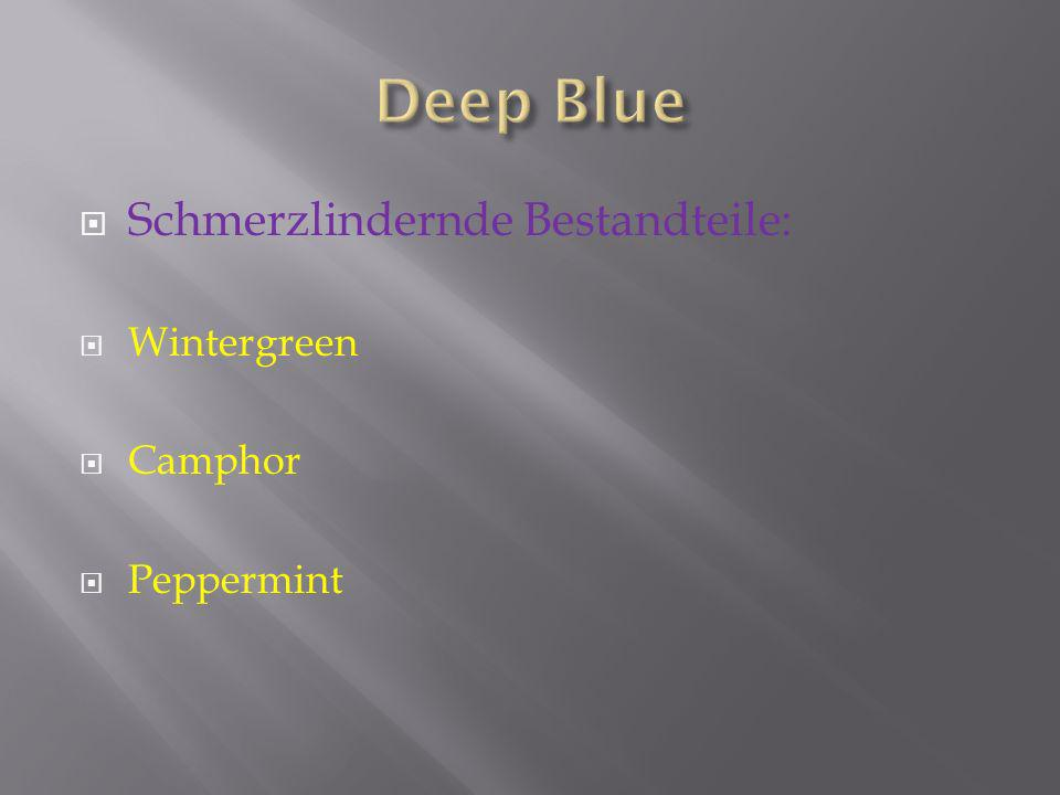 Entzuendungshemmende Bestandteile: German Chamomille (blau) Blue Tansy (marocanische Camille, blau) Beide aetherischen Oele dienen auch zur Entspannung der Muskulatur