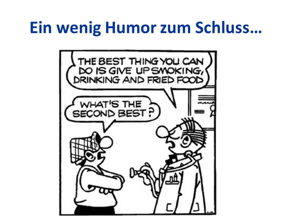 Ein wenig Humor zum Schluss… Mag. Birgit Längle