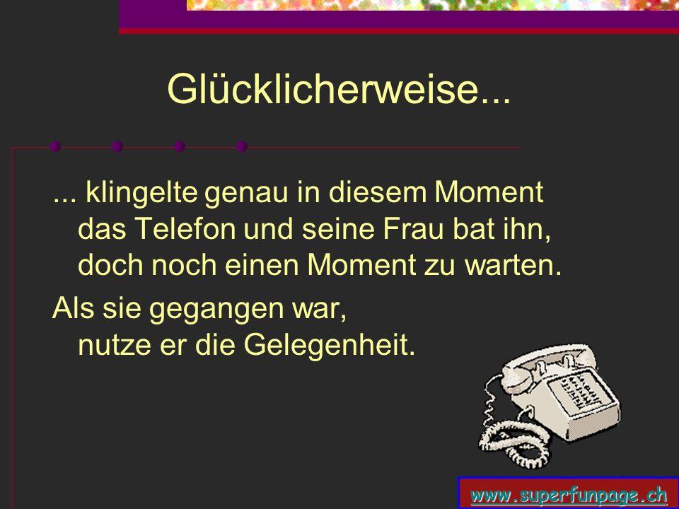 www.superfunpage.ch Dann......