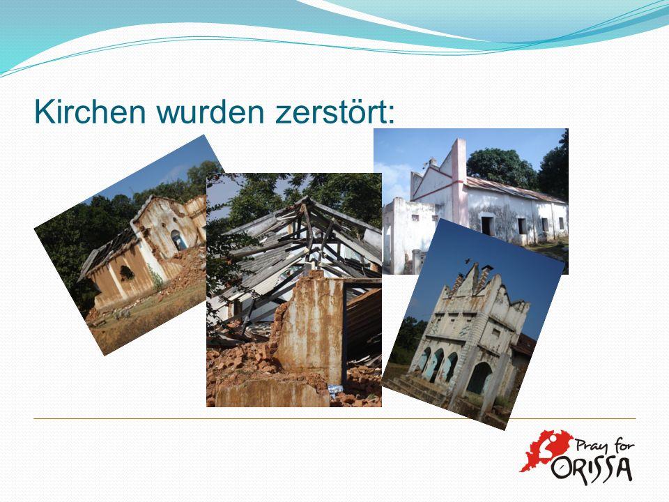 Kirchen wurden zerstört: