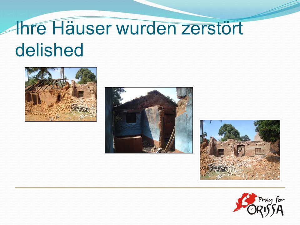 Ihre Häuser wurden zerstört delished