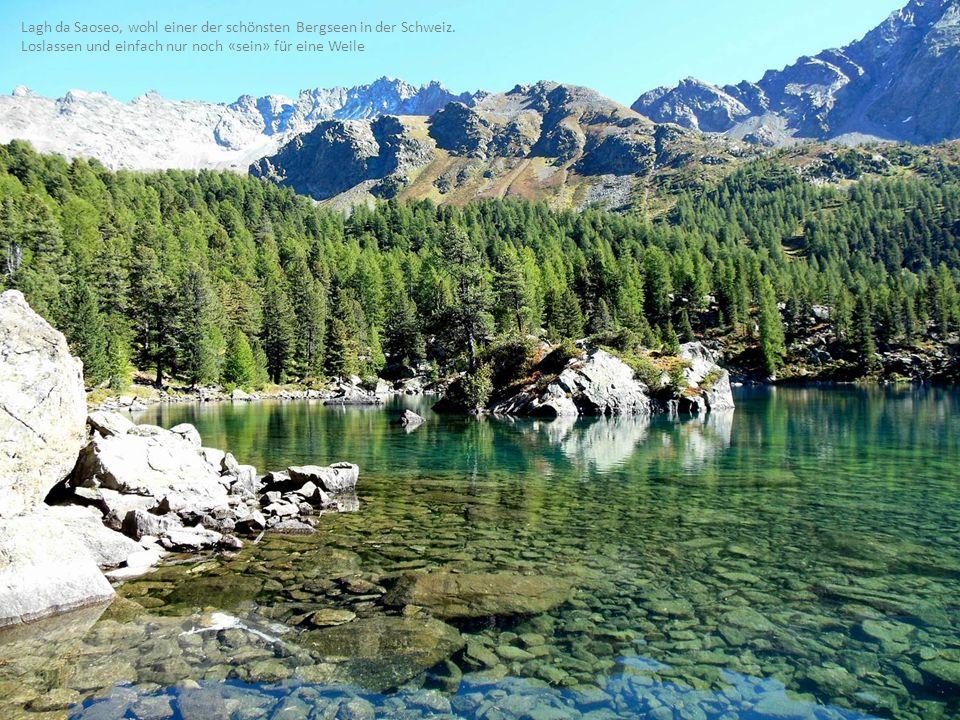 Lagh da Saoseo, wohl einer der schönsten Bergseen in der Schweiz.