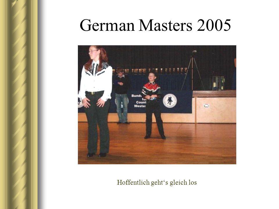 German Masters 2005 Hoffentlich gehts gleich los