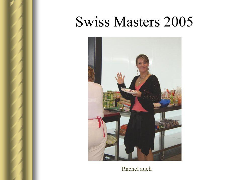 Swiss Masters 2005 Rachel auch