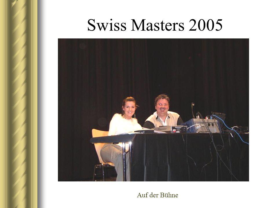 Swiss Masters 2005 Auf der Bühne