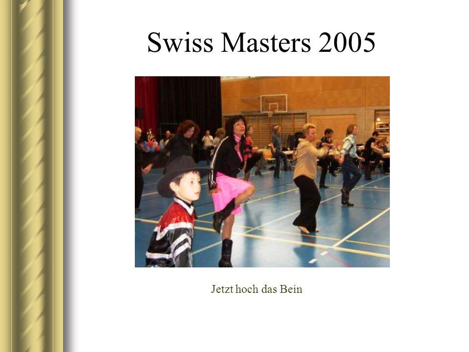 Swiss Masters 2005 Jetzt hoch das Bein