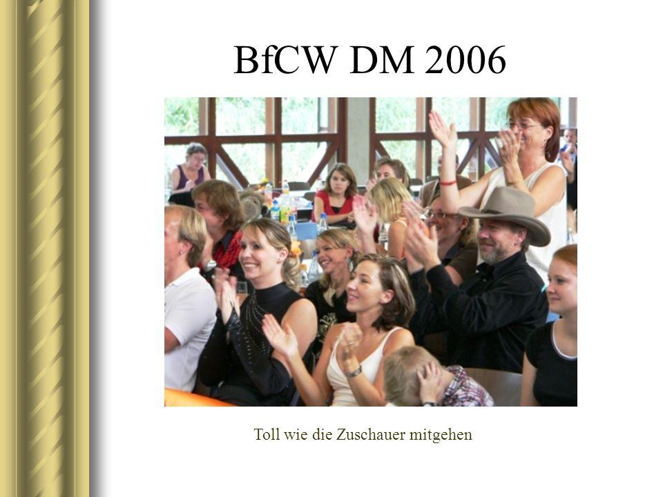 BfCW DM 2006 Toll wie die Zuschauer mitgehen