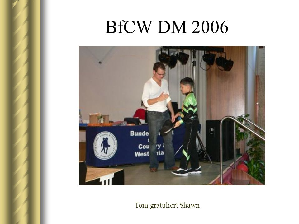 BfCW DM 2006 Tom gratuliert Shawn