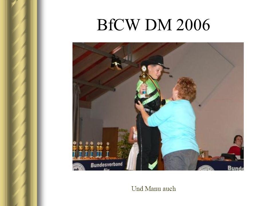 BfCW DM 2006 Und Manu auch