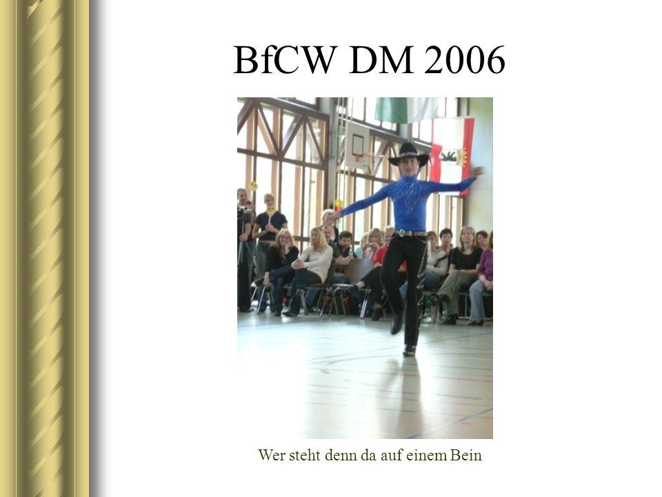BfCW DM 2006 Wer steht denn da auf einem Bein