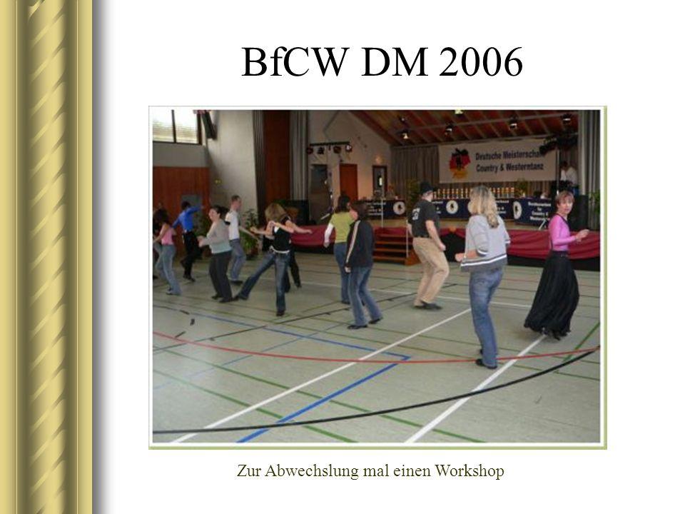 BfCW DM 2006 Zur Abwechslung mal einen Workshop