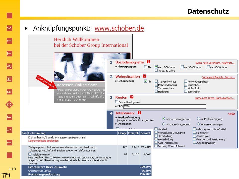 I N F O R M A T I K 113 Datenschutz Anknüpfungspunkt: www.schober.dewww.schober.de