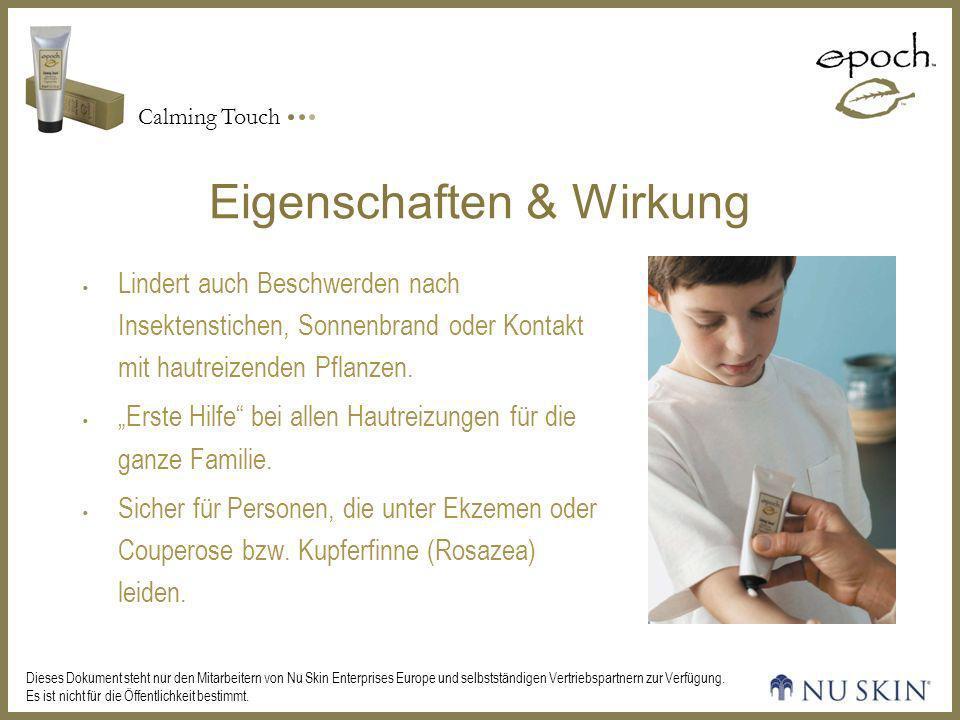 Calming Touch Dieses Dokument steht nur den Mitarbeitern von Nu Skin Enterprises Europe und selbstständigen Vertriebspartnern zur Verfügung.