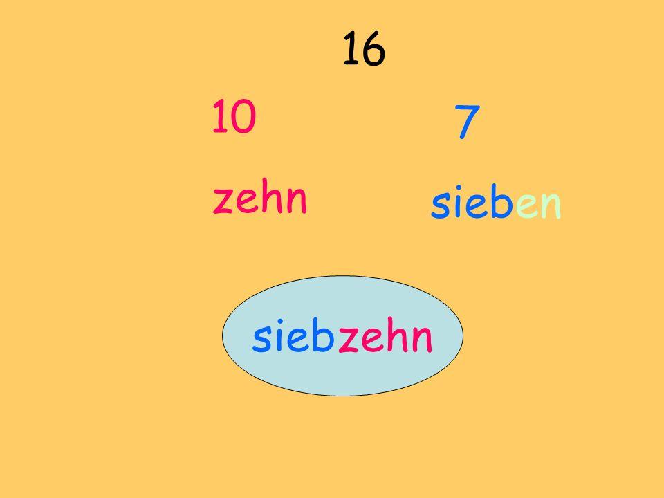 10 zehn 16 7 sieben siebzehn