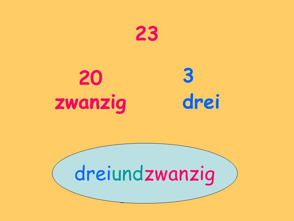 23 20 zwanzig 3 drei und dreiundzwanzig