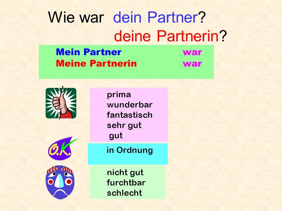 Partnerarbeit A: eins, zwei, drei, Los! B: ah, bay, tsay … A: lauter leiser Stop! Du bist dran!