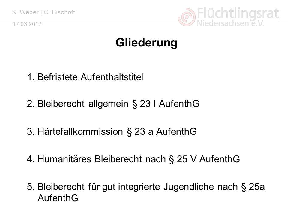 Kai Weber 17.03.2012 Duldung, Gestattung u.a.> 6 J 65 000 (Berechnung nach AZR, Stand Dez 2011)...