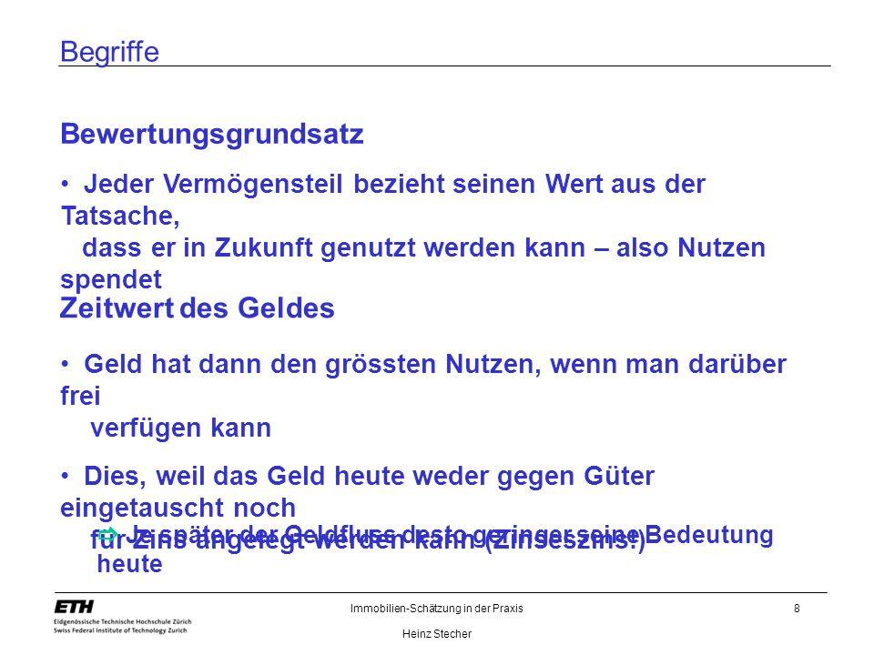 Immobilien-Schätzung in der Praxis Heinz Stecher 9 Schätzungstheorie Wozu dient das Schätzungsgutachten .