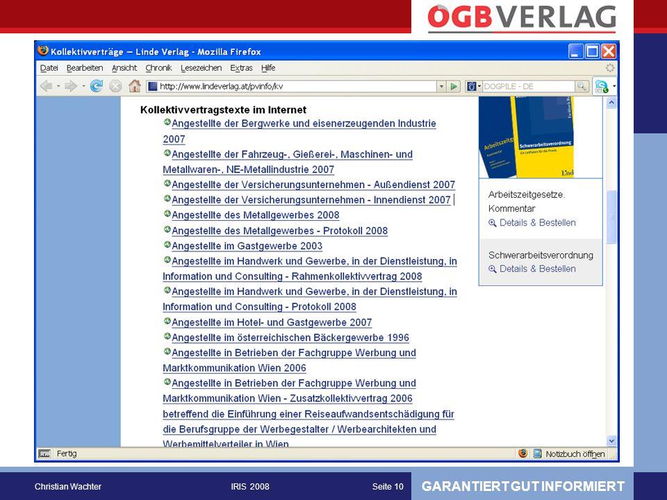 GARANTIERT GUT INFORMIERT Christian WachterIRIS 2008Seite 10