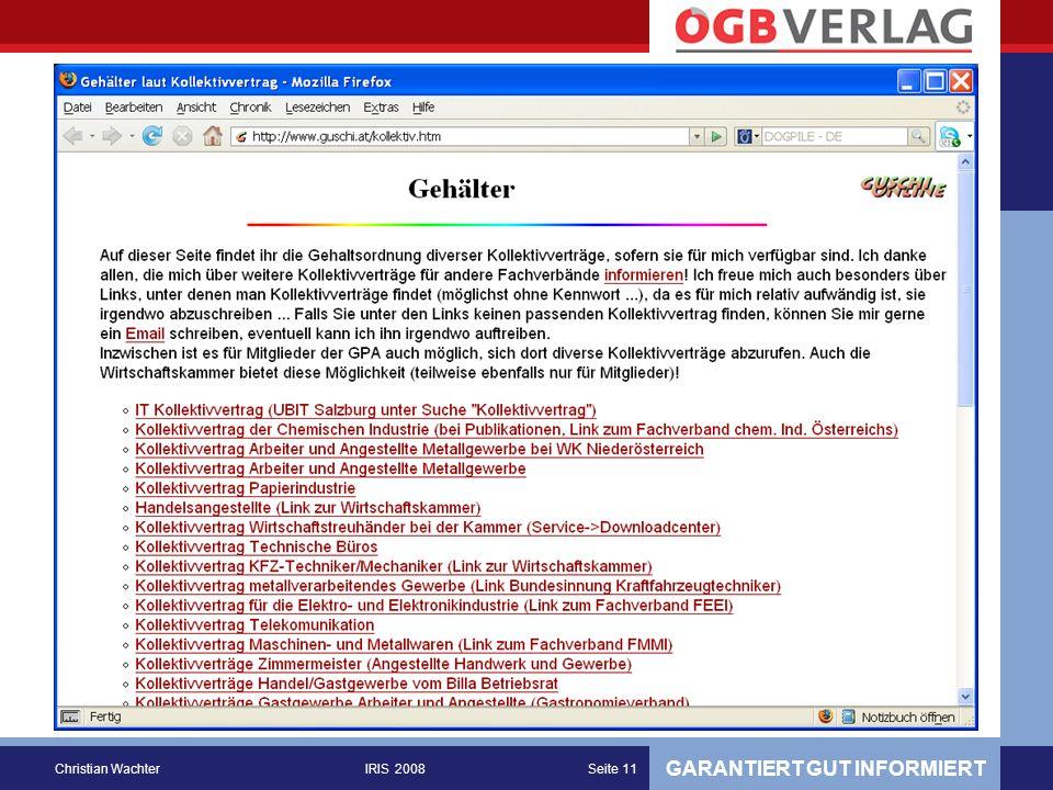 GARANTIERT GUT INFORMIERT Christian WachterIRIS 2008Seite 11