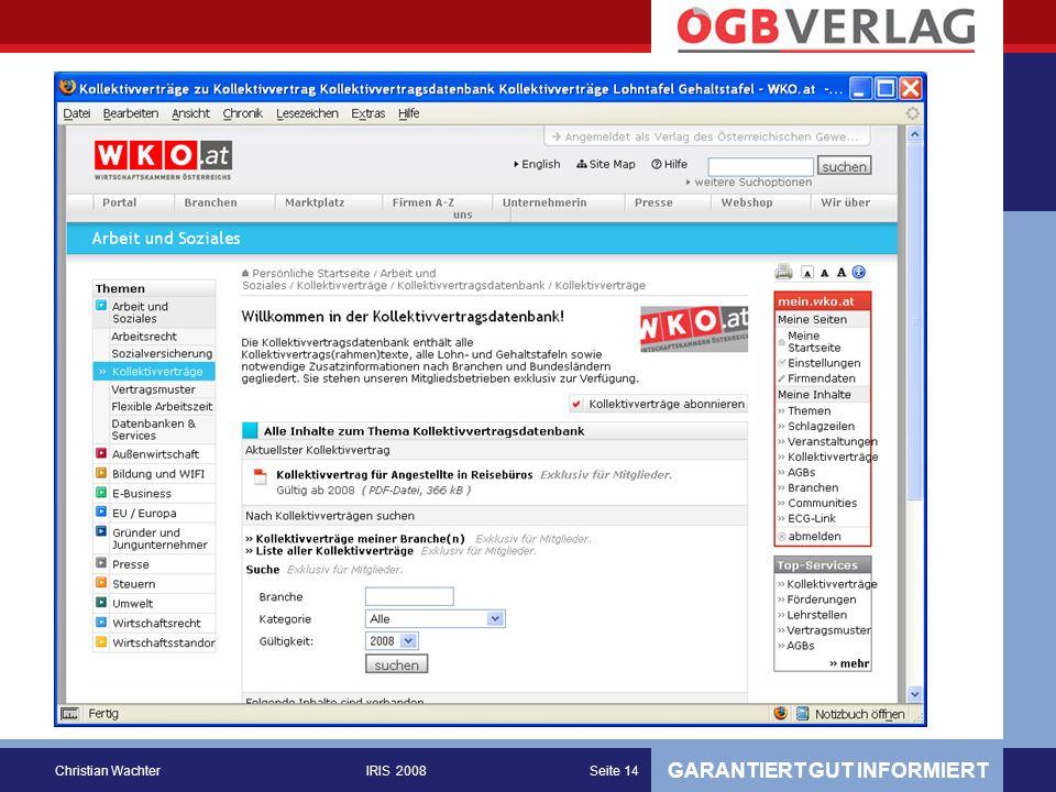 GARANTIERT GUT INFORMIERT Christian WachterIRIS 2008Seite 14