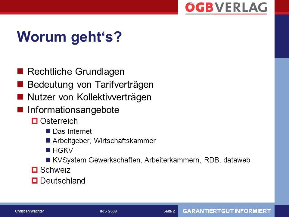 GARANTIERT GUT INFORMIERT Christian WachterIRIS 2008Seite 33
