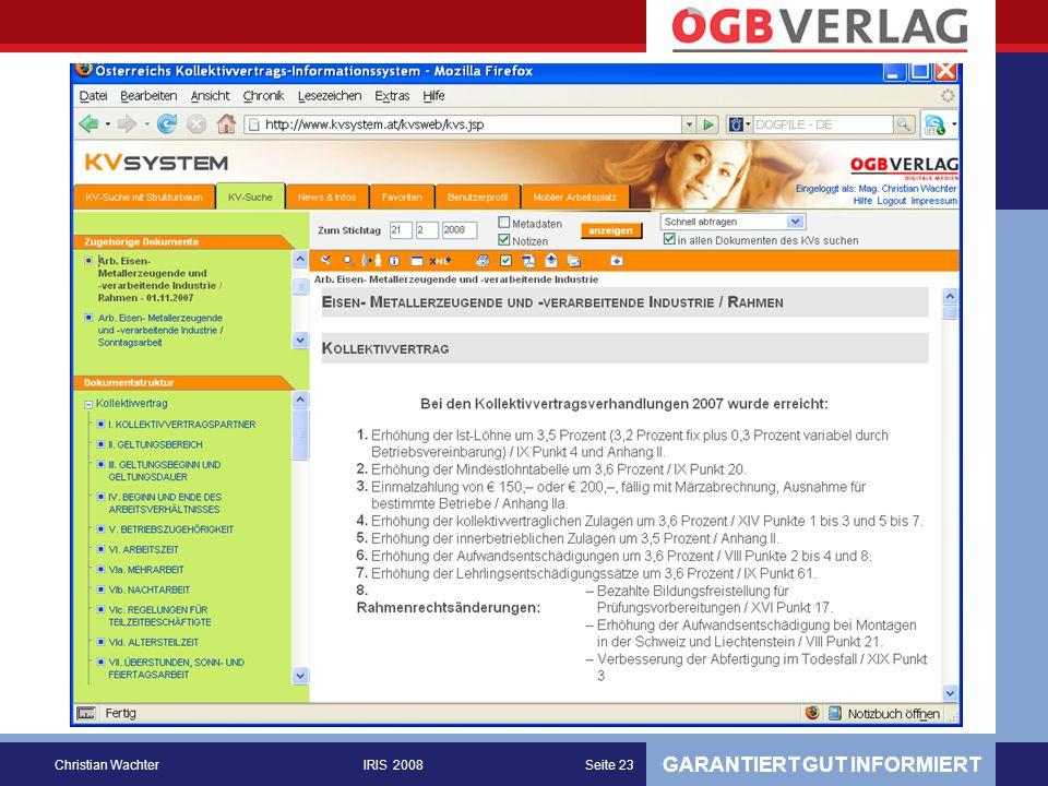 GARANTIERT GUT INFORMIERT Christian WachterIRIS 2008Seite 23