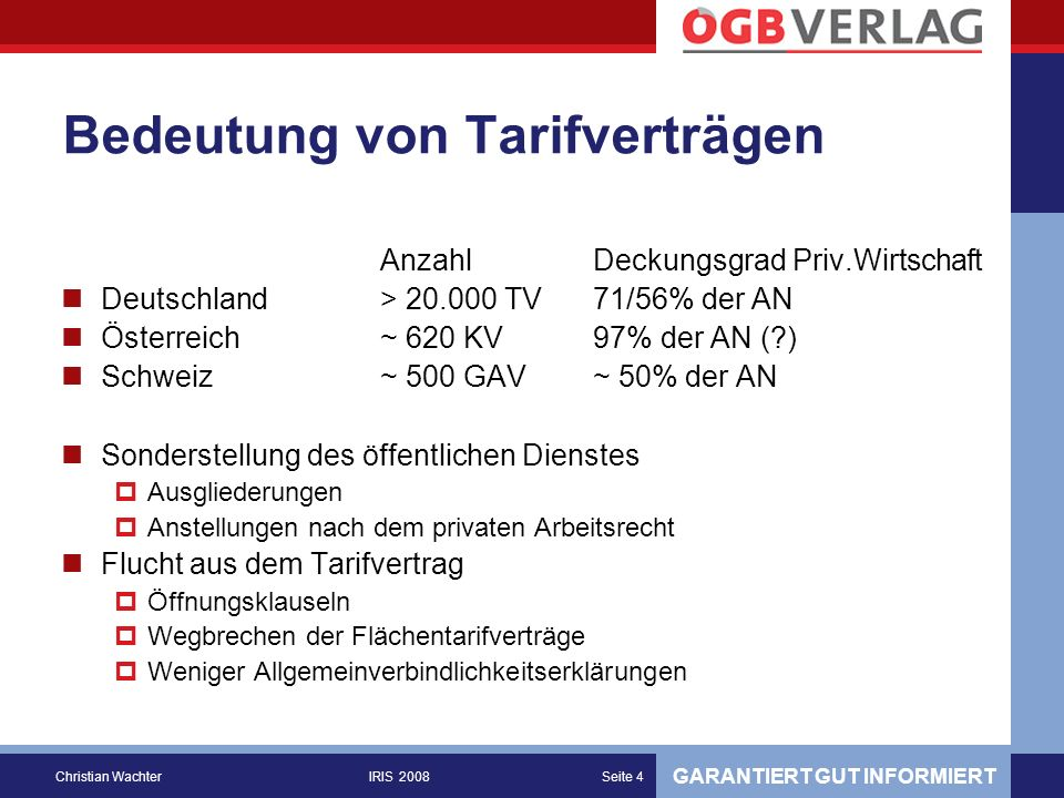 GARANTIERT GUT INFORMIERT Christian WachterIRIS 2008Seite 5 Wer nutzt KV-Informationen.