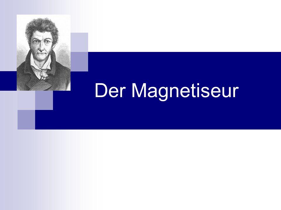 Der Magnetiseur