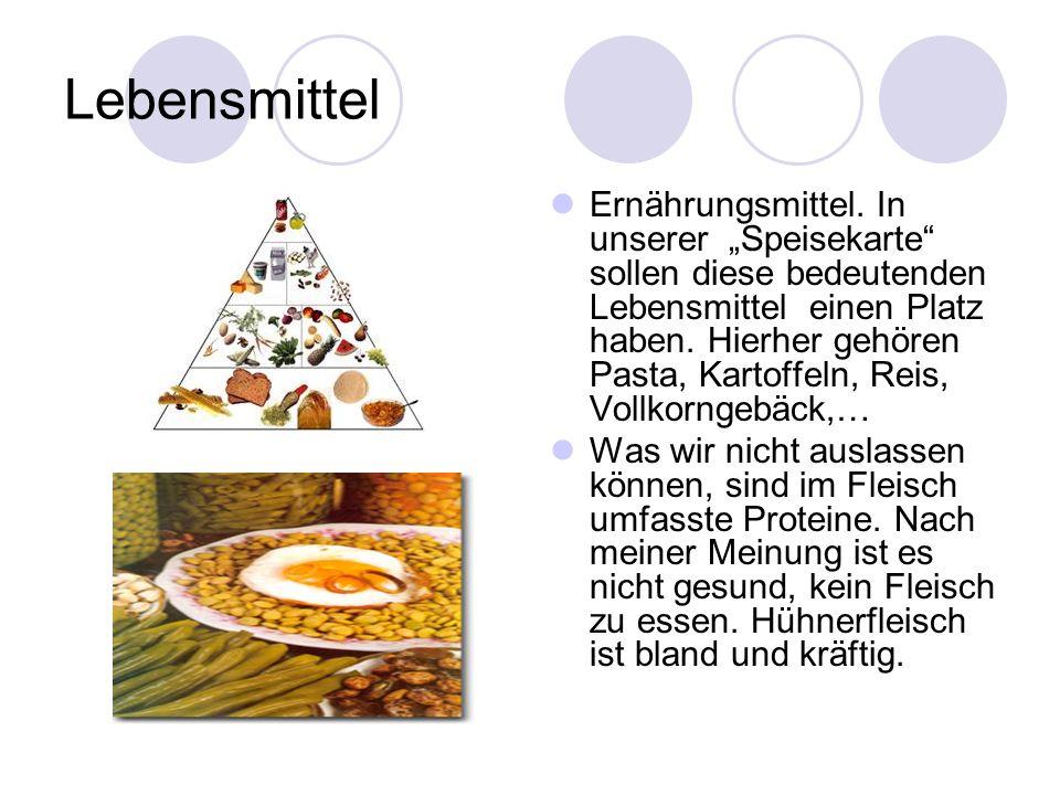 Lebensmittel Ernährungsmittel. In unserer Speisekarte sollen diese bedeutenden Lebensmittel einen Platz haben. Hierher gehören Pasta, Kartoffeln, Reis