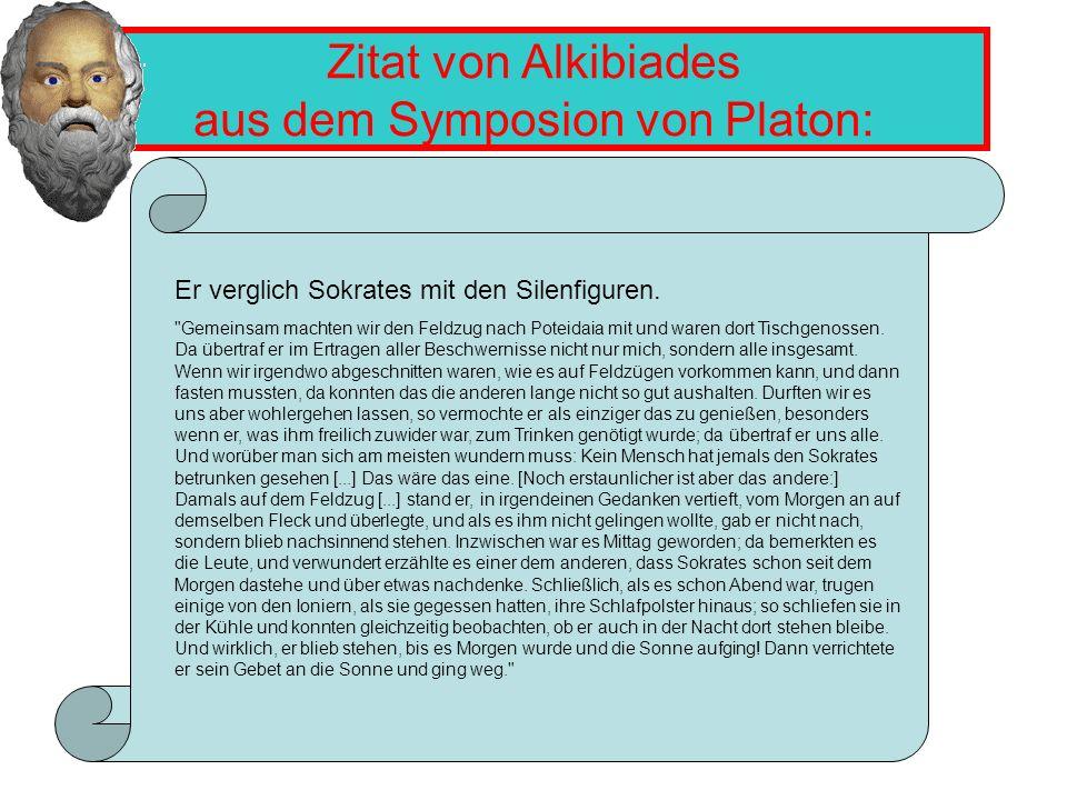 Zitat von Alkibiades aus dem Symposion von Platon: Er verglich Sokrates mit den Silenfiguren.