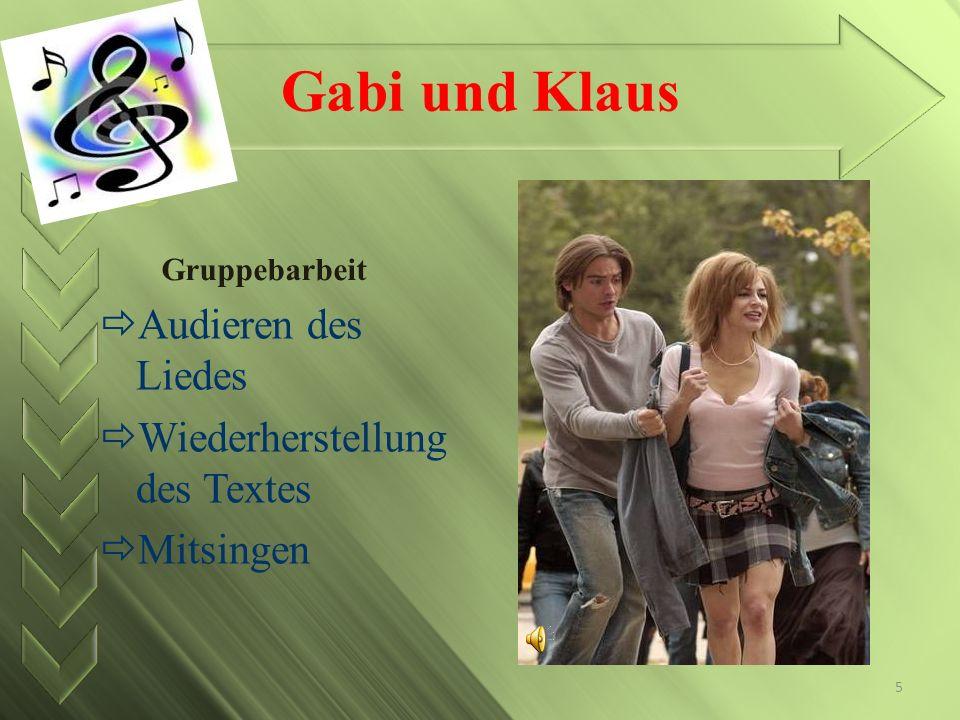 Gabi und Klaus Gruppebarbeit Audieren des Liedes Wiederherstellung des Textes Mitsingen 5
