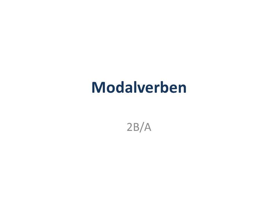 Modalverben 2B/A