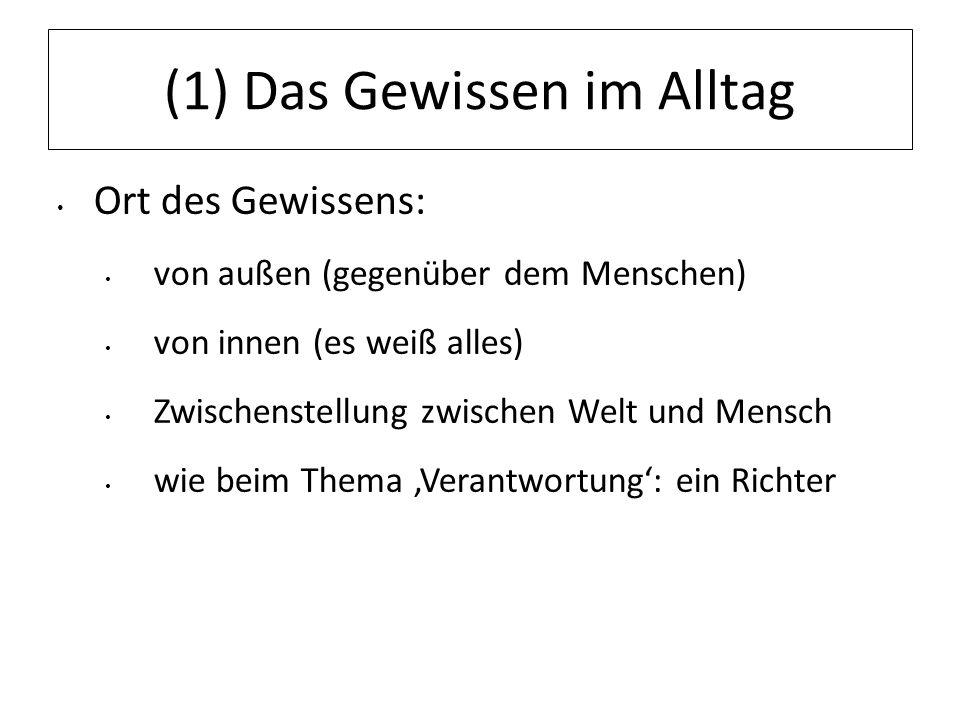 12.07.11 (4) Gewissen gemäß dem GG Diese Einsicht findet sich auch im Grundgesetz: Art.