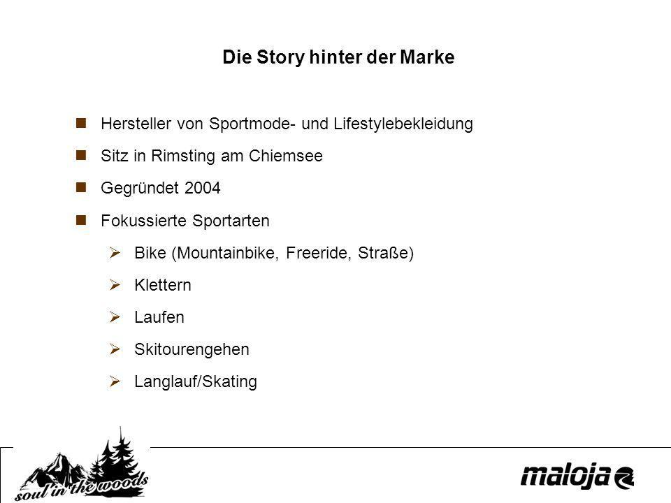 Die Story hinter der Marke Hersteller von Sportmode- und Lifestylebekleidung Sitz in Rimsting am Chiemsee Gegründet 2004 Fokussierte Sportarten Bike (