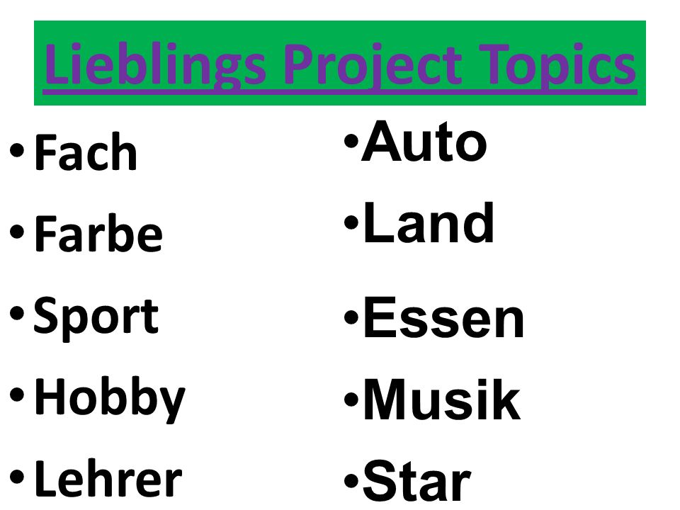 Fach Farbe Sport Hobby Lehrer Lieblings Project Topics Auto Land Essen Musik Star