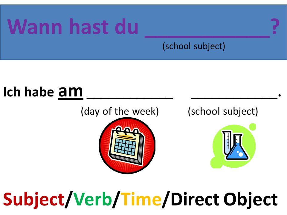 Was für eine Note hast du in _______.(school subject) Ich habe eine _________ in ___________.