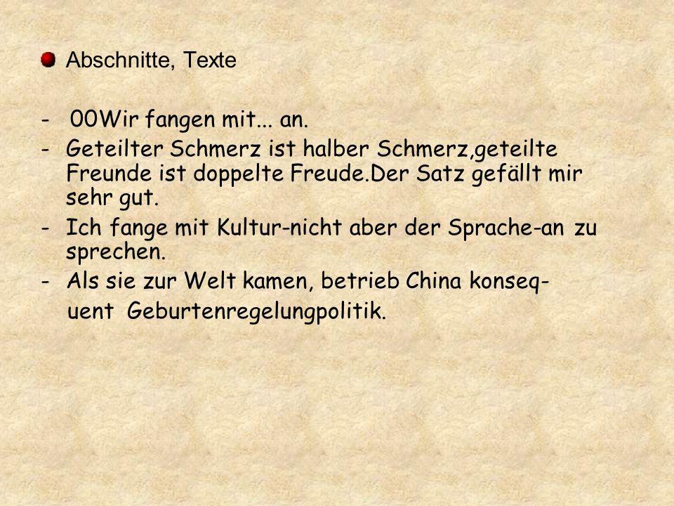 Abschnitte, Texte - 00Wir fangen mit...an.