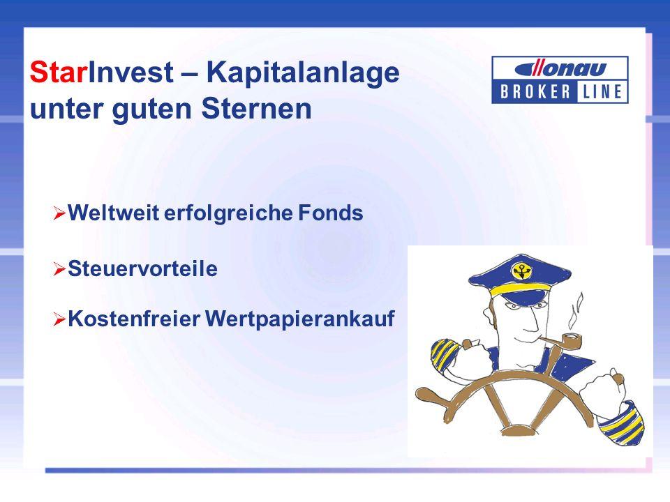 StarInvest – Kapitalanlage unter guten Sternen Weltweit erfolgreiche Fonds Kostenfreier Wertpapierankauf Steuervorteile