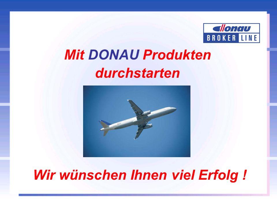 Wir wünschen Ihnen viel Erfolg ! Mit DONAU Produkten durchstarten