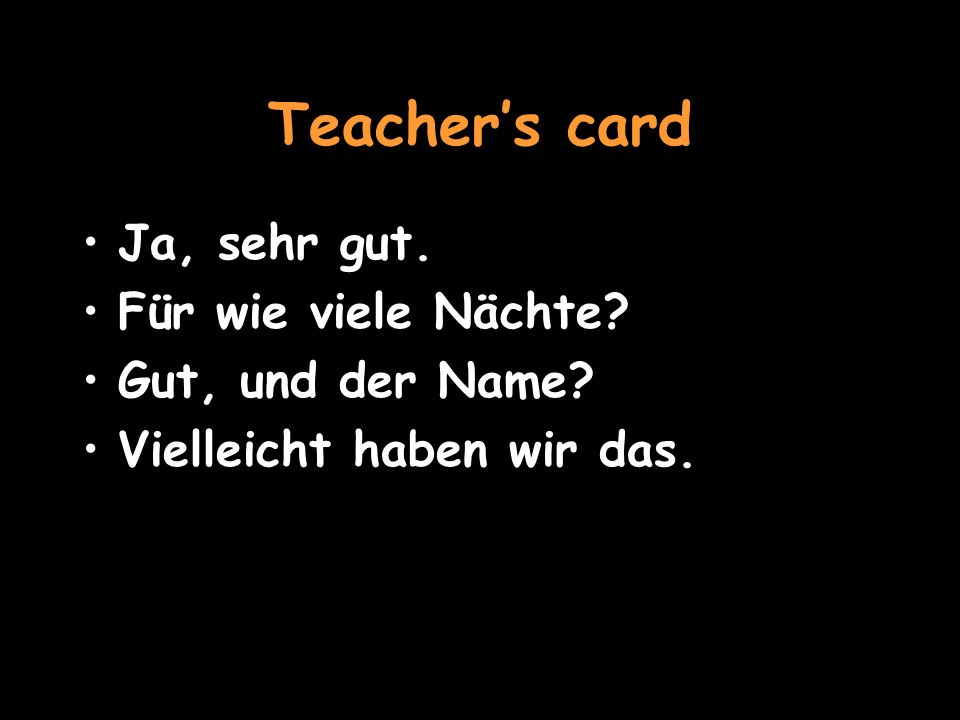 VOCAB reservieren – to book ein Blick – a view für – for To go back to role-play, click herehere