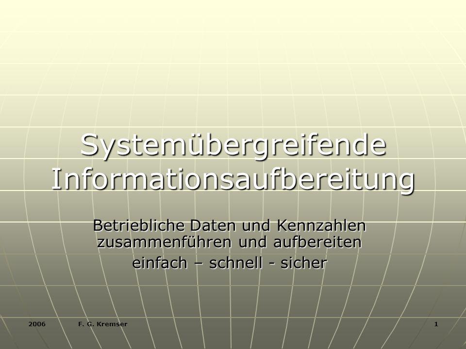 2006 F.G. Kremser 2 Was halten Sie von MS ACCESS .