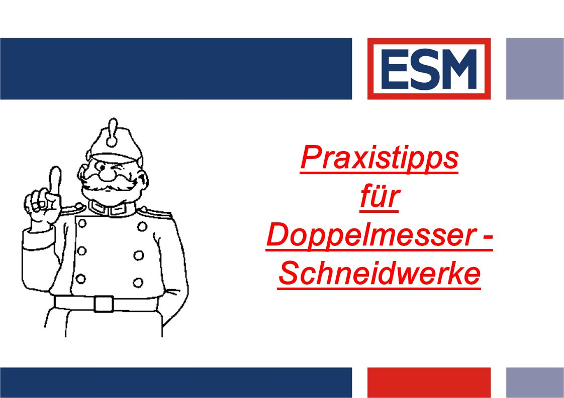 Praxistipps für Doppelmesser - Schneidwerke
