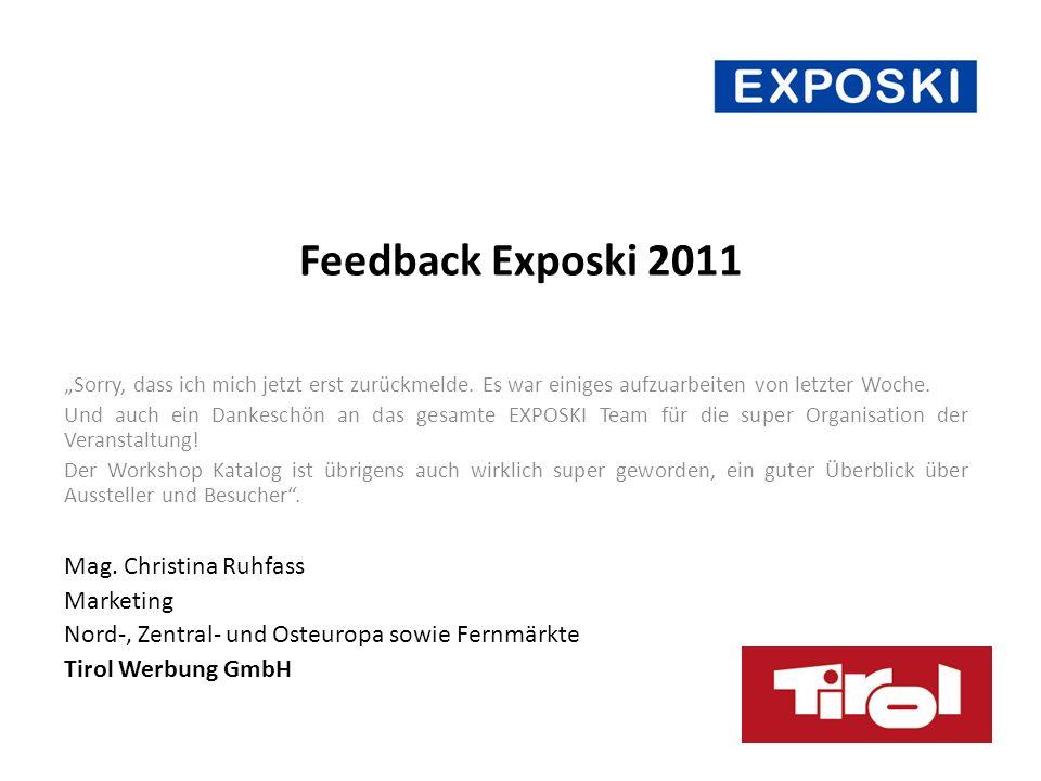 Feedback Exposki 2011 Sorry, dass ich mich jetzt erst zurückmelde.