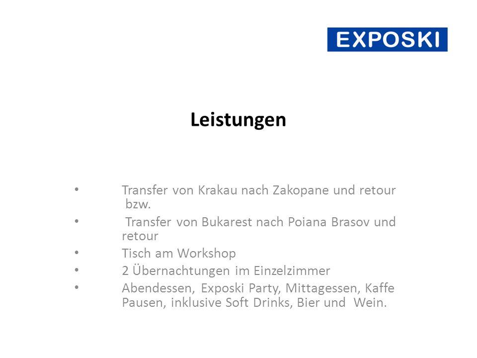 Kosten Exposki Zakopane Destination 2.200 Jeder weitere Aussteller aus der Destination 600 Incomingagenturen 1.100