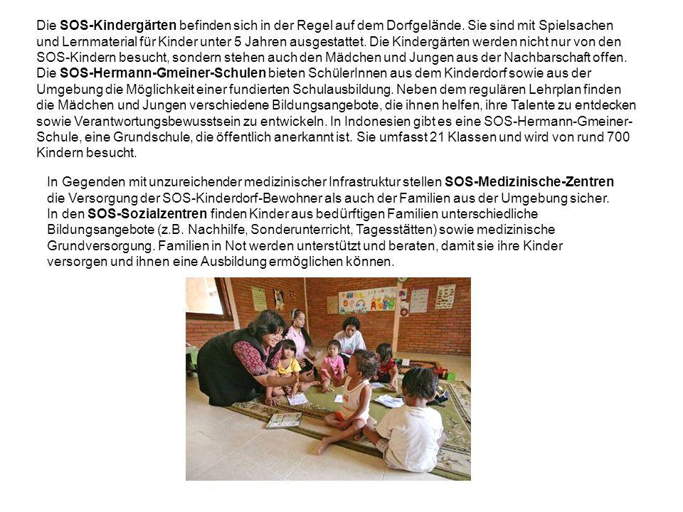 Die SOS-Kindergärten befinden sich in der Regel auf dem Dorfgel ä nde. Sie sind mit Spielsachen und Lernmaterial für Kinder unter 5 Jahren ausgestatte