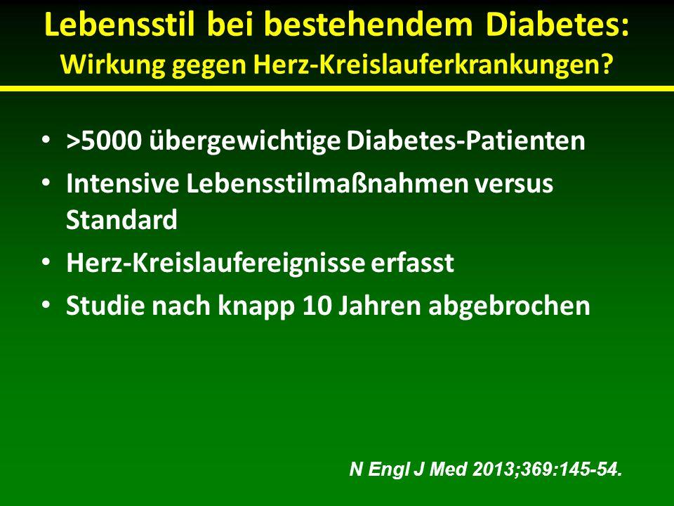 Lebensstil bei bestehendem Diabetes: Wirkung gegen Herz-Kreislauferkrankungen? >5000 übergewichtige Diabetes-Patienten Intensive Lebensstilmaßnahmen v
