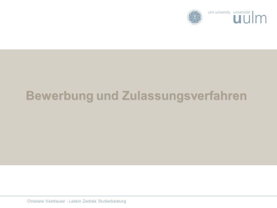 Bewerbung und Zulassungsverfahren Christiane Westhauser - Leiterin Zentrale Studienberatung
