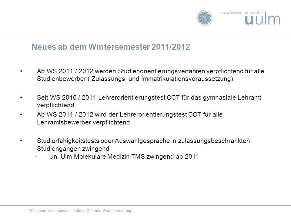 Ab WS 2011 / 2012 werden Studienorientierungsverfahren verpflichtend für alle Studienbewerber ( Zulassungs- und Immatrikulationsvoraussetzung). Seit W