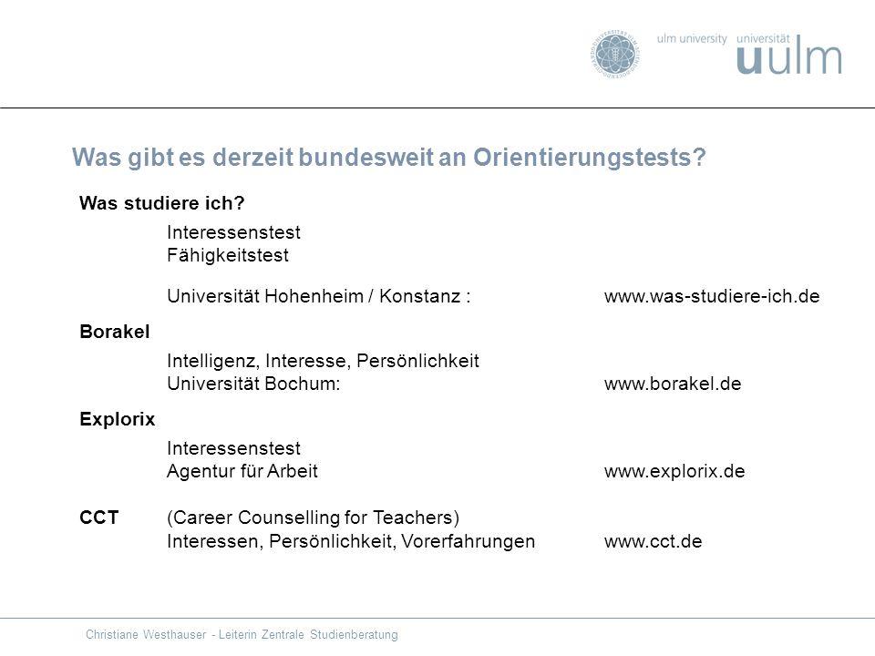Was gibt es derzeit bundesweit an Orientierungstests? Was studiere ich? Interessenstest Fähigkeitstest Universität Hohenheim / Konstanz : www.was-stud